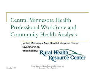Central Minnesota Health Professional Workforce and Community Health Analysis
