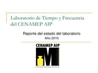 Laboratorio de Tiempo y Frecuencia del CENAMEP AIP