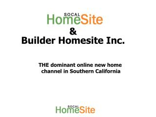 & Builder Homesite Inc.