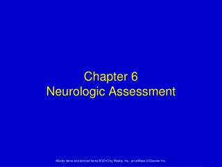 Chapter 6 Neurologic Assessment
