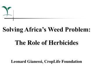 Solving Africa's Weed Problem: The Role of Herbicides