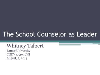 The School Counselor as Leader