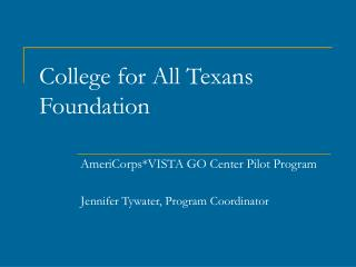 College for All Texans Foundation