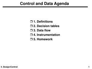 Control and Data Agenda