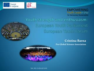 Youth strength and enthusiasm: European Youth Parliament European Youth Forum
