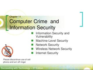 Chapter 11 Computer Crime  and Information Security