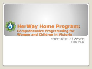HerWay Home Program: Comprehensive Programming for Women and Children in Victoria