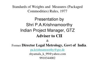 Standards of Weights and  Measures (Packaged Commodities) Rules, 1977