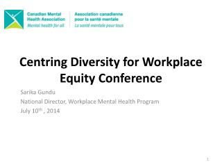 C entring Diversity for Workplace Equity Conference