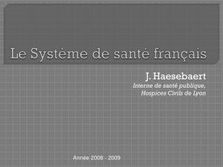 Le Système de santé français