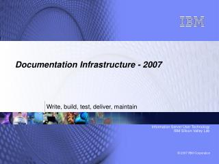 Documentation Infrastructure - 2007