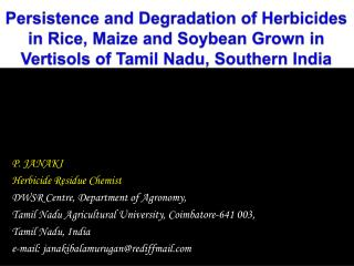 Persistence and Degradation of Herbicides in Rice, Maize and Soybean Grown in Vertisols of Tamil Nadu, Southern India