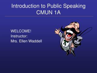 Introduction to Public Speaking CMUN 1A