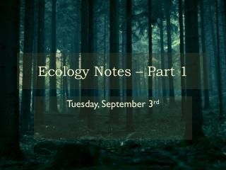 Ecology Notes – Part 1