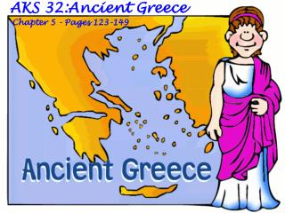 AKS 32:Ancient Greece