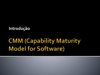 CMM ( Capability Maturity Model  for Software)