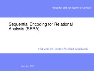 Sequential Encoding for Relational Analysis (SERA)