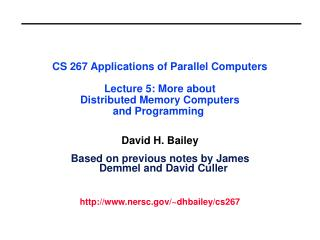 David H. Bailey Based on previous notes by James Demmel and David Culler