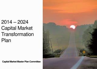 2014 – 2024 Capital Market Transformation Plan