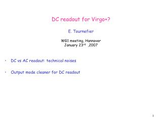 DC readout for Virgo+? E. Tournefier WG1 meeting, Hannover January 23 rd   ,2007