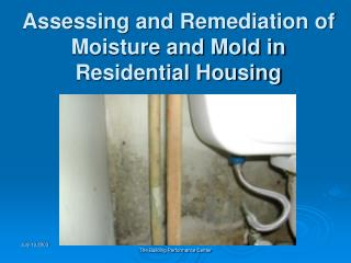 Assessing and Remediation of Moisture and Mold in Residential Housing