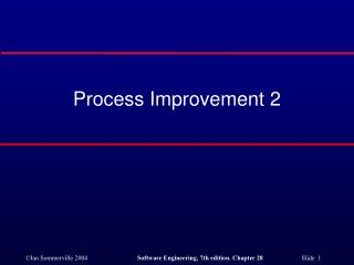 Process Improvement 2