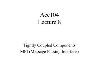 Ace104 Lecture 8