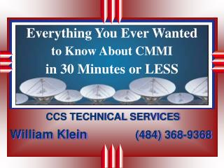 Everything You Ever Wanted to Know About CMMI in 30 Minutes or LESS