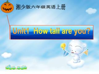 Unit1  How tall are you?