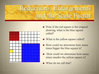 Reductions, Enlargements and the Scale Factor
