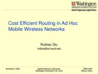 Cost Efficient Routing in Ad Hoc Mobile Wireless Networks