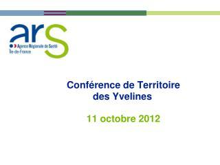 Conférence de Territoire des Yvelines 11 octobre 2012