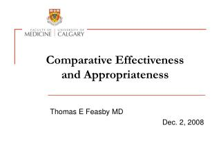 Comparative Effectiveness  and Appropriateness