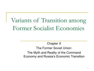 Variants of Transition among Former Socialist Economies