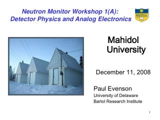 Neutron Monitor Workshop 1(A):  Detector Physics and Analog Electronics