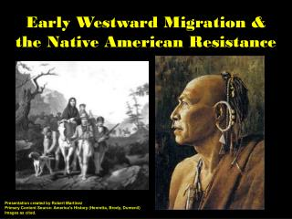Early Westward Migration &  the Native American Resistance