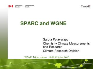 SPARC and WGNE