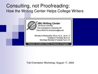 Consulting, not Proofreading: How the Writing Center Helps College Writers