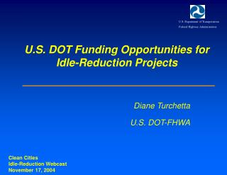 U.S. DOT Funding Opportunities for Idle-Reduction Projects