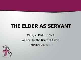 THE ELDER AS SERVANT