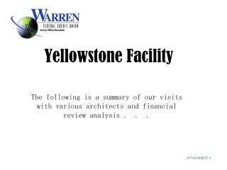 Yellowstone Facility