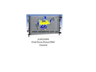 AA6216/04 Ford Fiesta Power/2004 Amazon