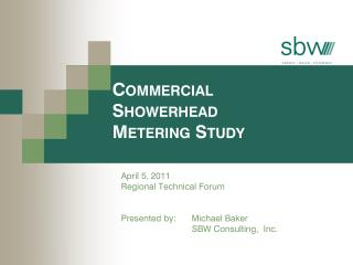 Commercial Showerhead Metering  Study