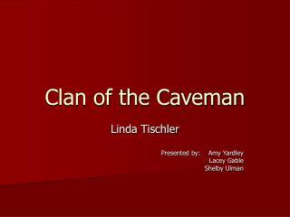 Clan of the Caveman