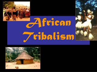 African Tribalism
