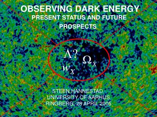 OBSERVING DARK ENERGY PRESENT STATUS AND FUTURE  PROSPECTS