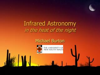 Infrared Astronomy in the heat of the night
