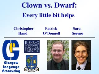 Clown vs. Dwarf: