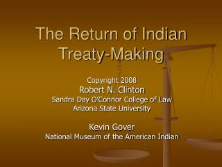 The Return of Indian Treaty-Making