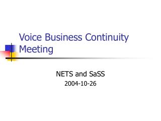 Voice Business Continuity Meeting